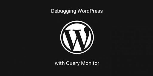 debugging wordpress with query monitor